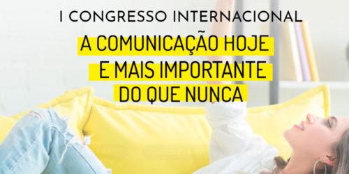 """ATREVIA organiza o Congresso """"A comunicação hoje é mais importante do que nunca"""""""