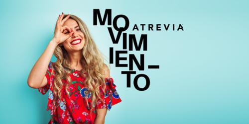 ¡Vuelve el #MovimientoATREVIA! Nueva convocatoria el 12 de junio