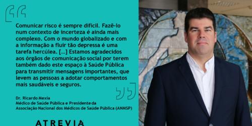 Análise e Ações: Dr. Ricardo Mexia (#ATREVIACovid19)