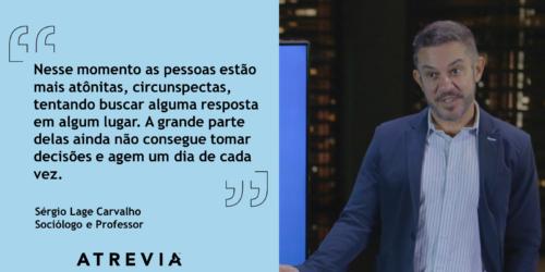 Análise e Ações: Sérgio Lage Carvalho (#ATREVIACovid19)