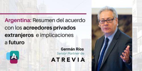 Argentina: Resumen del acuerdo con los acreedores privados extranjeros e implicaciones a futuro