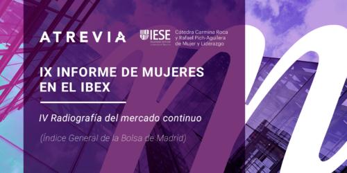 Próxima presentación del informe anual «Mujeres en los Consejos de las empresas cotizadas», de ATREVIA e IESE